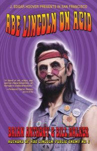 Featured Book: Abe Lincoln on Acid by Brian Anthony