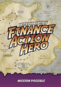 Featured Book: Finance Action Hero: Part Two – Mission Possible by Pieta Diamantidis