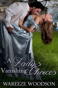 Featured Book: A Lady's Vanishing Choices by Wareeze Woodson
