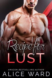 Featured Book: Recipe For Lust by Alice Ward