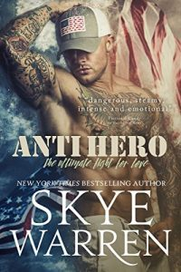 Featured Book: Anti Hero by Skye Warren