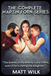Featured Paperback Thriller Book: The Complete Martin Forn Series by Matt Wilk