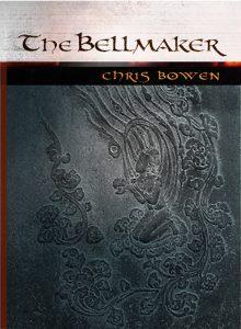 Featured Book: The Bell Maker: A Seeker's Journey by Chris Bowen