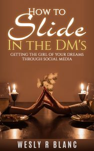 Featured Book: How To Slide In The DM's by Wesly Blanc