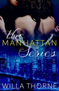 Featured Book: The Manhattan Series (Books 1-3) by Willa Thorne