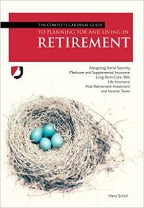 Featured Book: The Complete Cardinal Guide to Planning For and Living in Retirement by Hans Scheil