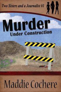 Featured Book: Murder Under Construction by Maddie Cochere