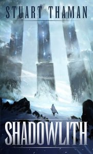 Featured Book: Shadowlith by Stuart Thaman