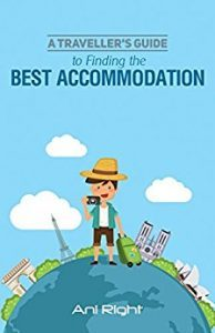 Featured Book: A Traveller's Guide to Finding the Best Accommodation by Ani Right