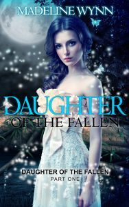 Featured Books: Daughter of the Fallen by Madeline Wynn