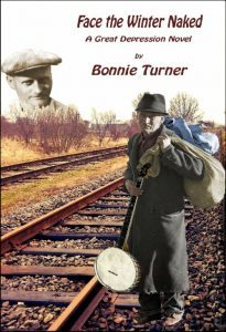 Featured Book: Face the Winter Naked: A Great Depression Novel by Bonnie Turner