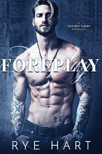 Featured Book: Foreplay by Rye Hart