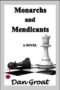 Featured Book: Monarchs and Mendicants by Dan Groat