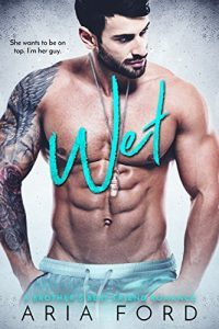 Featured Book: Wet by Aria Ford