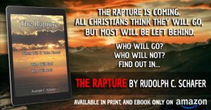 Featured Book: The Rapture by Rudolph C. Schafer