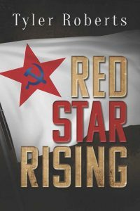 Featured Book: Red Star Rising by Tyler Roberts