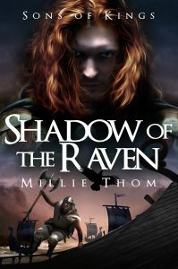 Featured Book: Shadow of the Raven (Sons of Kings Book 1) by Millie Thom