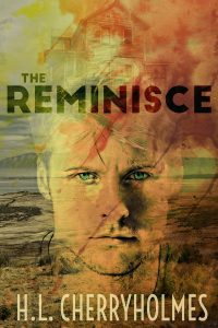 Featured Book: The Reminisce by H.L. Cherryholmes