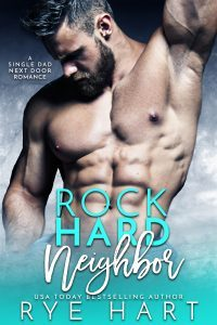 Featured Book: Rock Hard Neighbor by Rye Hart