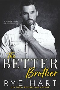 Featured Book: The Better Brother by Rye Hart