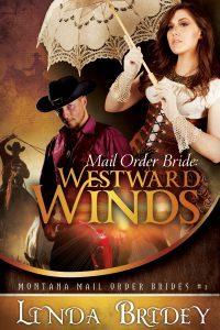 Featured Book: Mail Order Bride – Westward Winds by Linda Bridey