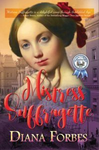 Featured Book: Mistress Suffragette by Diana Forbes