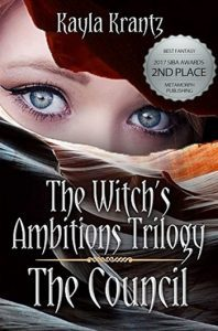 The Council (Witch's Ambitions Trilogy Book One) by Kayla Krantz