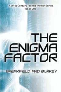 Featured Book: The Enigma Factor (The Enigma Series Book 1) by Breakfield Burkey