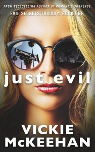 Featured Book: Just Evil by Vickie McKeehan