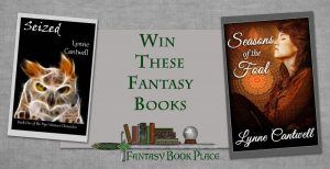 Fantasy Print Books Giveaway from Lynne Cantwell