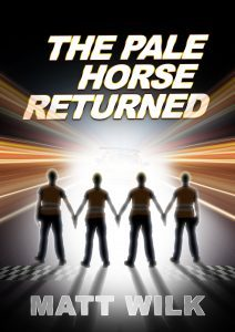 Featured Book: The Pale Horse Returned by Matt Wilk