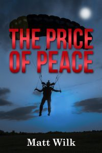 Featured Book: The Price of Peace by Matt Wilk