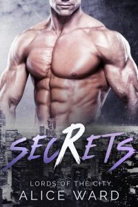 Featured Book: Secrets (Lords of the City) by Alice Ward
