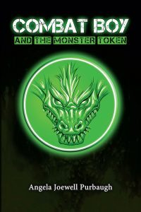 Featured Book: Combat Boy and the Monster Token by Angela Purbaugh