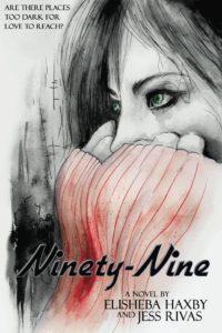 Featured Book: Ninety-Nine by Elisheba Haxby