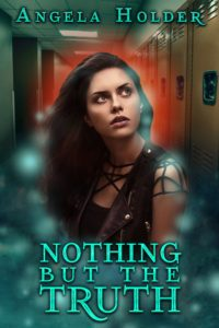 Featured Book: Nothing But The Truth by Angela Holder