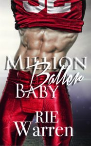 Featured Book: Million Baller Baby by Rie Warren