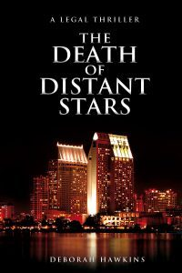 Featured Book: The Death of Distant Stars, A Legal Thriller by Deborah Hawkins