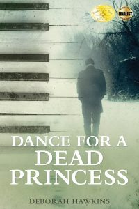 Featured Book: Dance For A Dead Princess by Deborah Hawkins