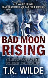Bad Moon Rising by T.K. Wilde