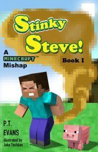 Stinky Steve by PT Evans