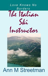 The Italian Ski Instructor by Ann Streetman