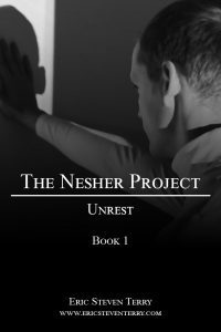 Featured Book: The Nesher Project: Unrest by Eric Steven Terry