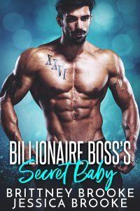 Featured Book: Billionaire Boss's Secret Baby by Jessica Brooke