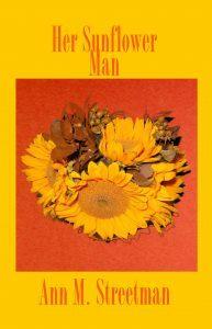 Featured Sweet Romance: Her Sunflower Man by Ann Streetman