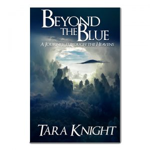 Featured Book: Beyond the Blue A Journey Through the Heavens by Tara Knight
