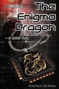 Featured Book: The Enigma Dragon: A CATS Tale by Charles V Breakfield and Roxanne E Burke