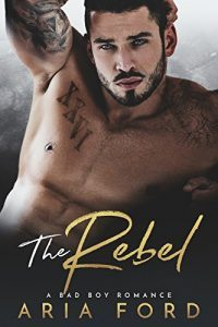 Featured Book: The Rebel by Aria Ford