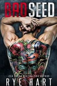 Featured Book: Bad Seed by Rye Hart