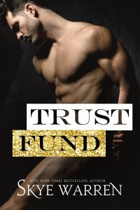 Featured Book: Trust Fund by Skye Warren